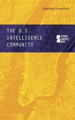 The U.S. Intelligence Community (Hardcover)