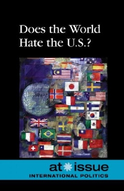 Does the World Hate the U.S.? (Hardcover)