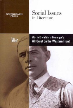 War in Erich Maria Remarque's All Quiet on the Western Front (Paperback)
