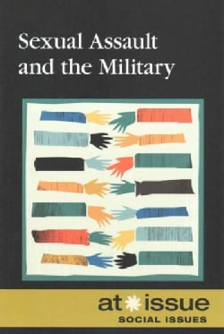 Sexual Assault and the Military (Paperback)