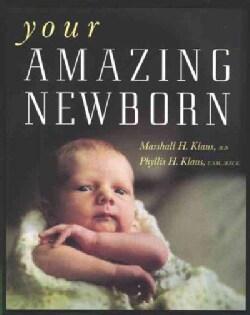 Your Amazing Newborn (Paperback)