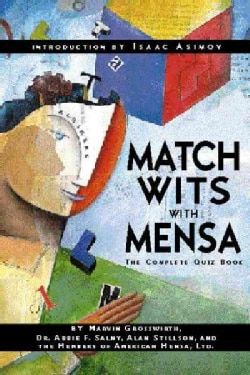 Match Wits With Mensa: The Complete Quiz Book (Paperback)
