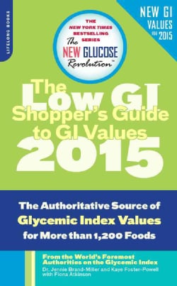 The Shopper's Guide to GI Values: The Authoritative Source of Glycemic Index Values for More Than 1,200 Foods (Paperback)