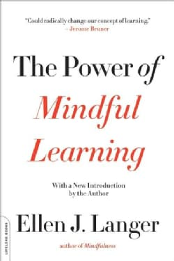 The Power of Mindful Learning (Paperback)