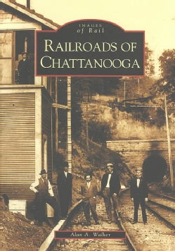 Railroads of Chattanooga (Paperback)