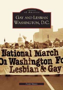 Gay And Lesbian Washington, D.c. (Paperback)