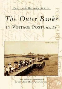 The Outer Banks: In Vintage Postcards (Paperback)