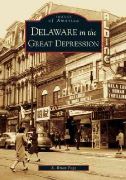 Delaware In The Great Depression (Paperback)