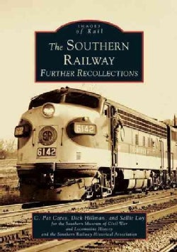 The Southern Railway: Further Recollections (Paperback)