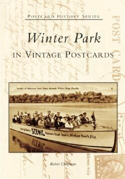 Winter Park in Vintage Postcards, (FL) (Paperback)