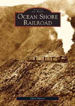 Ocean Shore Railroad (Paperback)