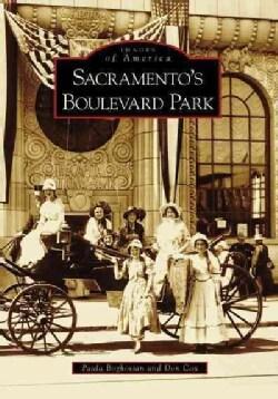 Sacramento's Boulevard Park, (Ca) (Paperback)