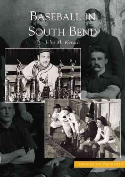 Baseball In South Bend (Paperback)