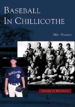 Baseball In Chillicothe (Paperback)