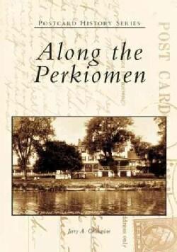 Along the Perkiomen (Paperback)