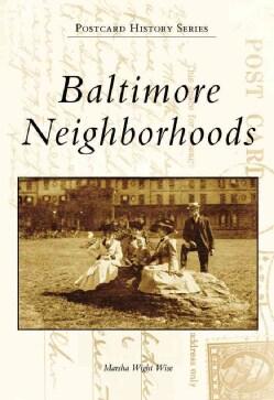 Baltimore Neighborhoods (Paperback)