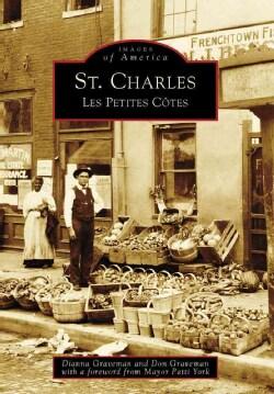 St. Charles, (Mo): Les Petites Cotes (Paperback)