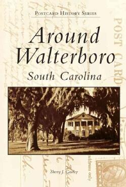 Around Walterboro, South Carolina (Paperback)