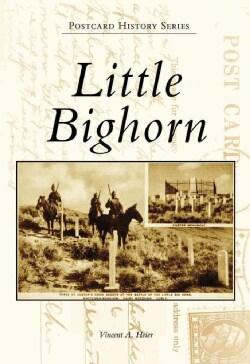 Little Bighorn, (MT) (Paperback)