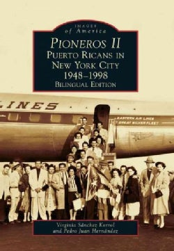 Pioneros II: Puerto Ricans in New York City, 1948-1998 (Paperback)