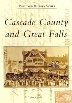 Cascade County and Great Falls (Paperback)