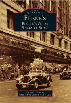 Filene's: Boston's Great Specialty Store (Paperback)