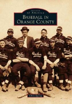 Baseball in Orange County (Paperback)