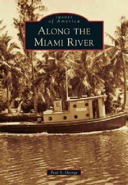 Along the Miami River (Paperback)