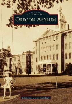 Oregon Asylum (Paperback)