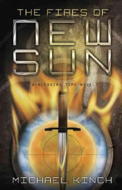 The Fires of New Sun (Paperback)
