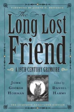 The Long-Lost Friend: A 19th Century American Grimoire (Paperback)