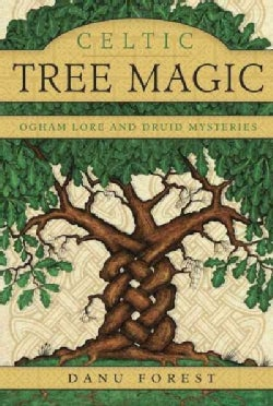 Celtic Tree Magic: Ogham Lore and Druid Mysteries (Paperback)