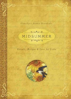 Midsummer: Rituals, Recipes & Lore for Litha (Paperback)