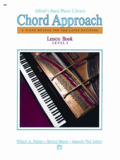 Alfred's Basic Piano Library Chord Approach: A Piano Method for the Later Beginner: Lesson Book Level 2 (Paperback)