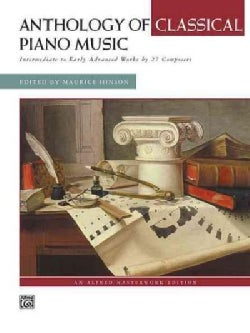 Anthology of Classical Piano Music: Intermediate to Early Advanced Works by 27 Composers (Paperback)