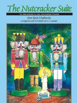 The Nutcracker Suite: For Intermediate to Late Intermediate Pianists (Paperback)