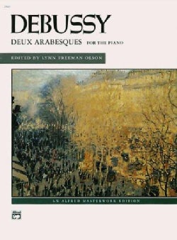 Deux Arabesques for the Piano: Alfred Masterwork Edition (Paperback)