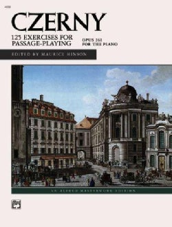 CZERNY: 125 Exercises for Passage-playing Opus 261 for the Piano (Paperback)