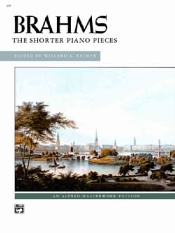 Brahms The Shorter Piano Pieces (Paperback)