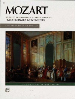 Mozart Selected Intermediate to Early Advanced Piano Sonata Movements: Alfred Masterwork Edition (Paperback)