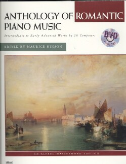 Anthology of Romantic Piano Music: Intermediate to Early Advanced Works by 36 Composers, Alfred Masterwork Edition