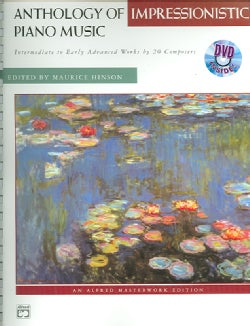 Anthology Of Impressionistic Piano Music: Intermediate to Early Advanced works by 20 Composers