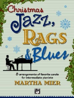 Christmas Jazz, Rags & Blues, Book 2: Intermediate Uk Exam Grades 3-4 (Paperback)
