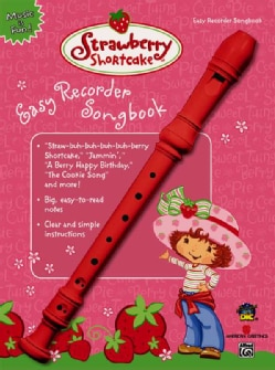 Strawberry Shortcake Easy Recorder Songbook (Paperback)