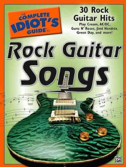 The Complete Idiot's Guide to Rock Guitar Songs (Paperback)