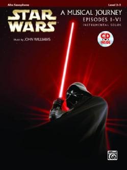Star Wars A Musical Journey Episodes I-VI, Instrumental Solos: Alto Saxophone, Level 2-3