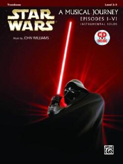 Star Wars A Musical Journey, Episodes I-IV: Trombone: Level 2-3