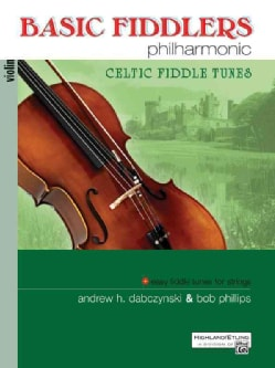 Basic Fiddlers Philharmonic Celtic Fiddle Tunes (Paperback)