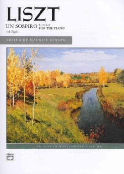 Liszt un Sospiro, (A Sigh), S. 144:3 (From Trois etudes de concert): Sheet (Paperback)