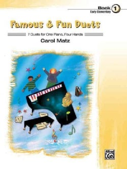 Famous & Fun Duets: 7 Duets for One Piano, Four Hands (Paperback)